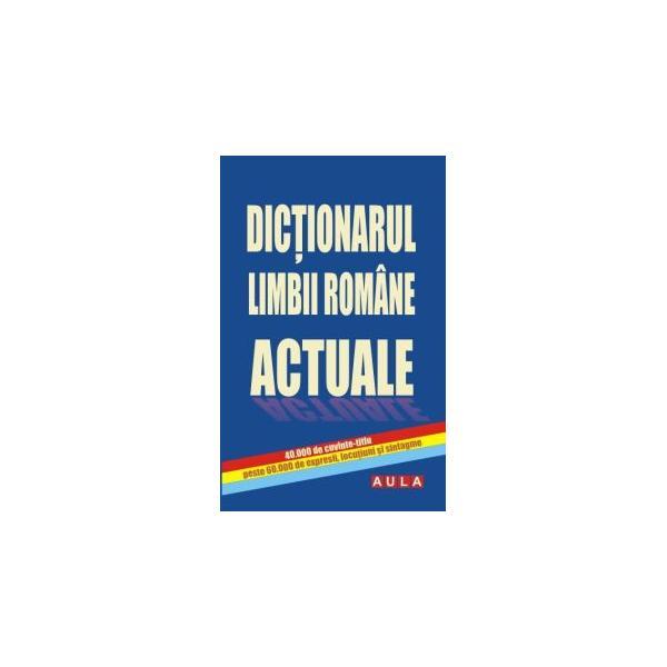 DICȚIONARUL LIMBII ROMÂNE ACTUALE 0