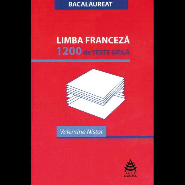 Limba Franceză - 1.200 de teste-grilă