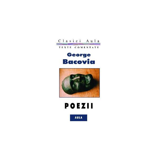 George Bacovia / Poezii (texte comentate)