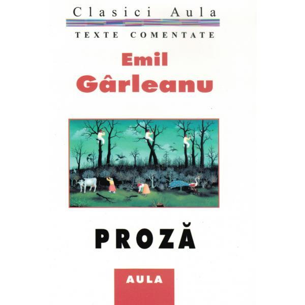 Emil Gârleanu - Proză (texte comentate)