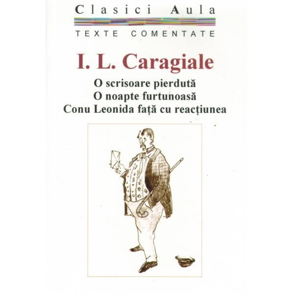 I. L. Caragiale - Teatru (texte comentate)