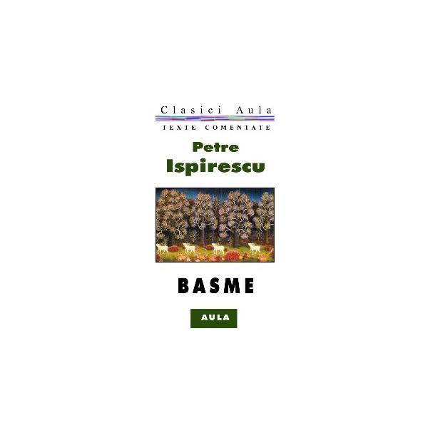 Petre Ispirescu - Basme (texte comentate)