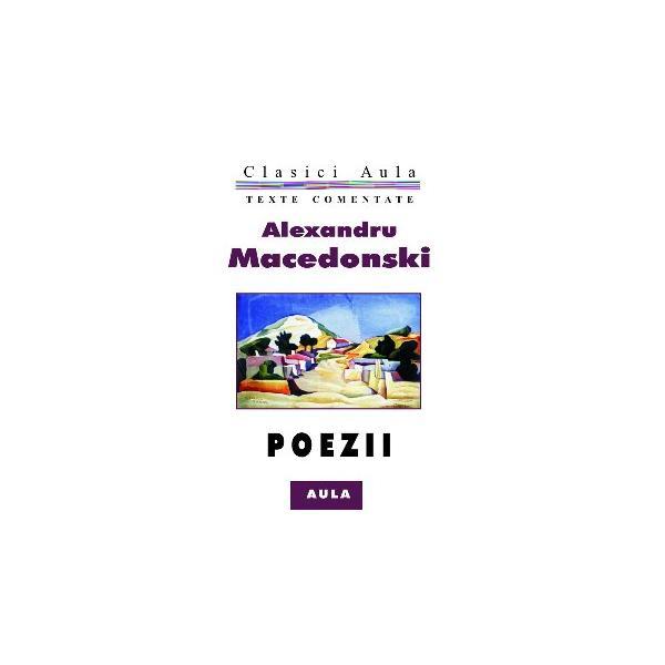 Alexandru Macedonski - Poezii (texte comentate)