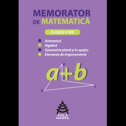 Memorator de matematică - clasele 5-8.