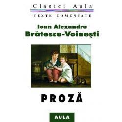 Al. Brătescu-Voinești - Proză (texte comentate)