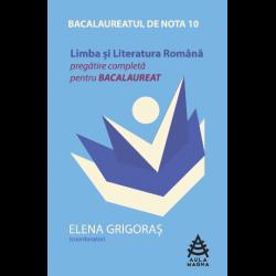 LIMBA ȘI LITERATURA ROMÂNĂ.  Pregatire completă.