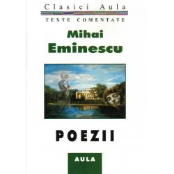 Mihai Eminescu - Poezii (texte comentate)