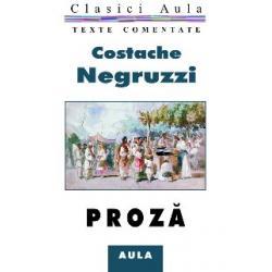 Costache Negruzzi - Proza (texte comentate)