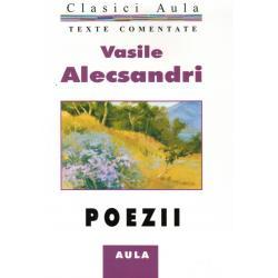 Vasile Alecsandri - Poezii (texte comentate)